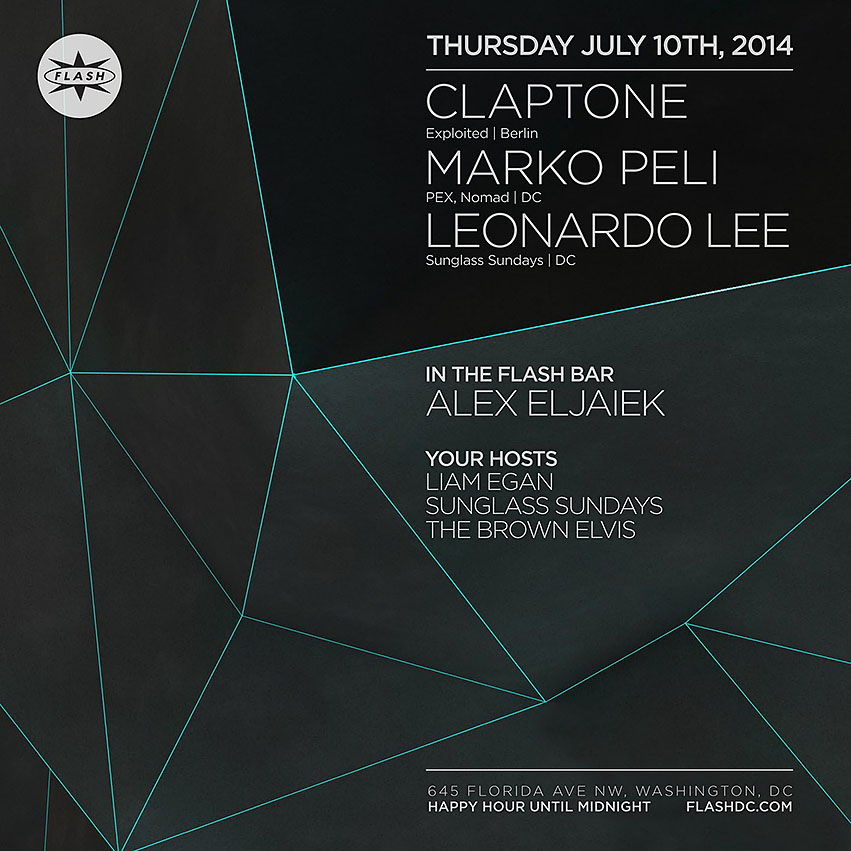 THU July 10th Flash presents: CLAPTONE [Exploited | Berlin], Marko Peli, Leonardo Lee, Alex Eljaiek | Masquerade Ball