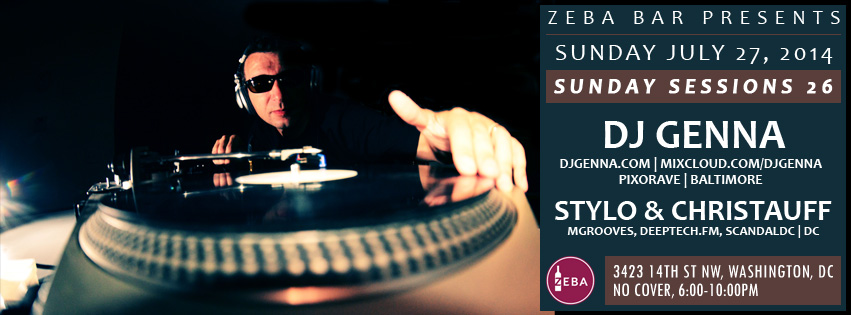 SUN 7/27 - Zeba Sunday Sessions Episode 26 | DJ Genna