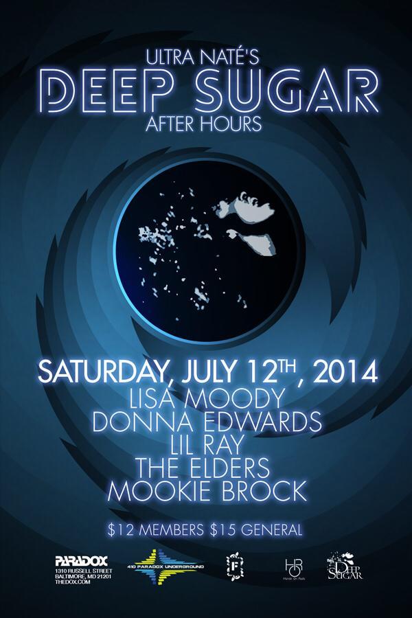 DEEP SUGAR SAT JULY 12th - EXPERIENCE IT FOR YOURSELF - LISA MOODY/ DONNA EDWARDS /LIL RAY/ THE ELDERS/ PARADOX AFTERHOURS