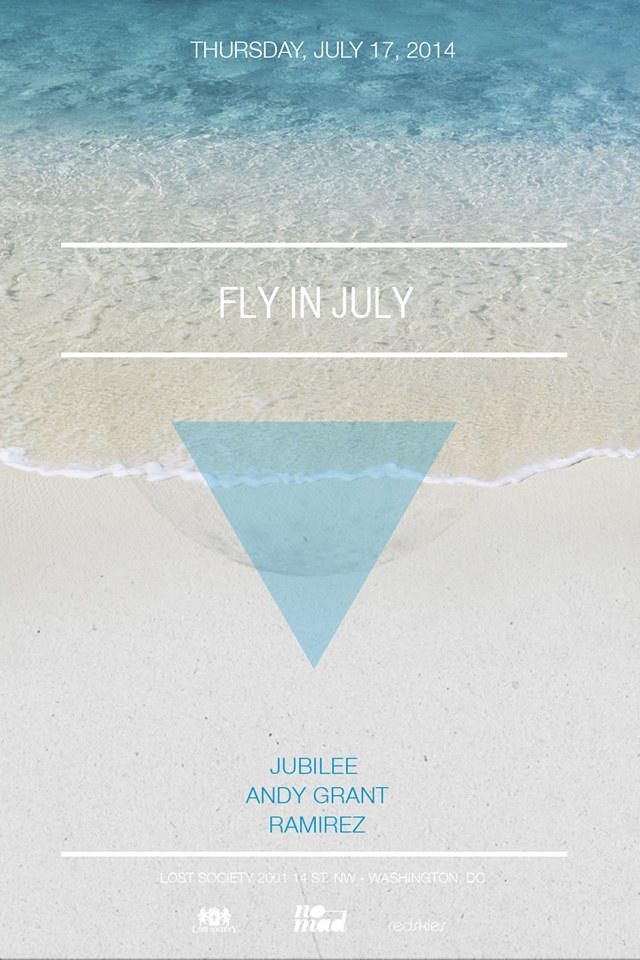 Fly in July at Lost on Thursdays with Jubilee, Andy Grant and Ramirez