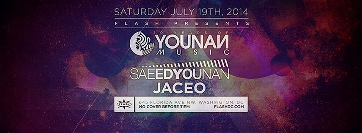 SAT July 19 Flash presents: Saeed Younan, Jaceo (Younan Music Showcase & 10 Year Anv. Event)