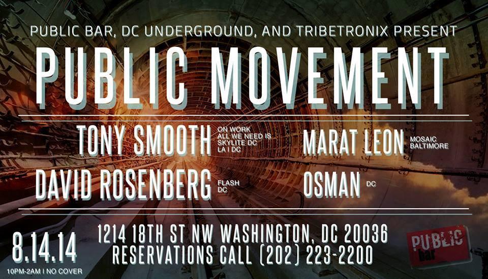 ublic Movement with Tony Smooth, David Rosenburg, Marat Leon & Osman