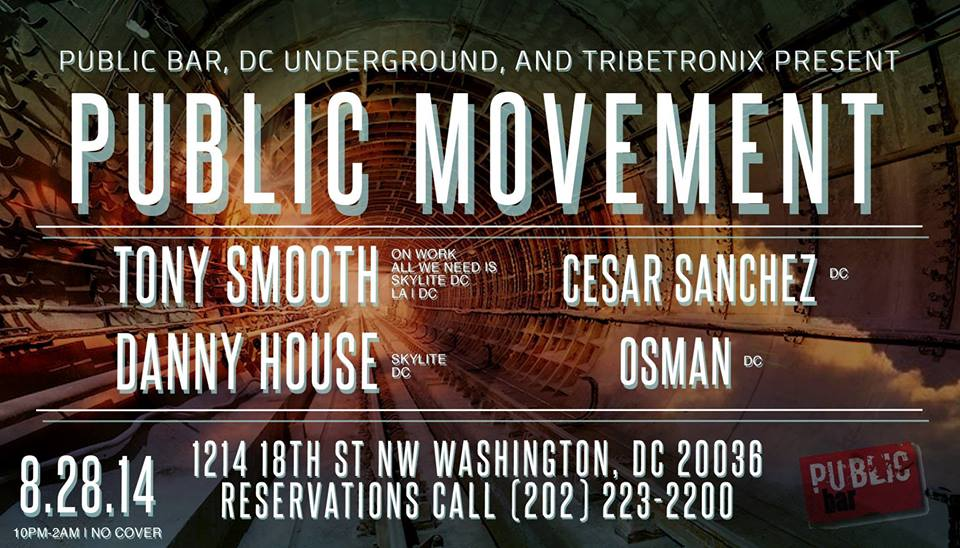 Public Movement at Public Bar featuring Osman, Tony Smooth, Cesar Sanchez, and Danny House