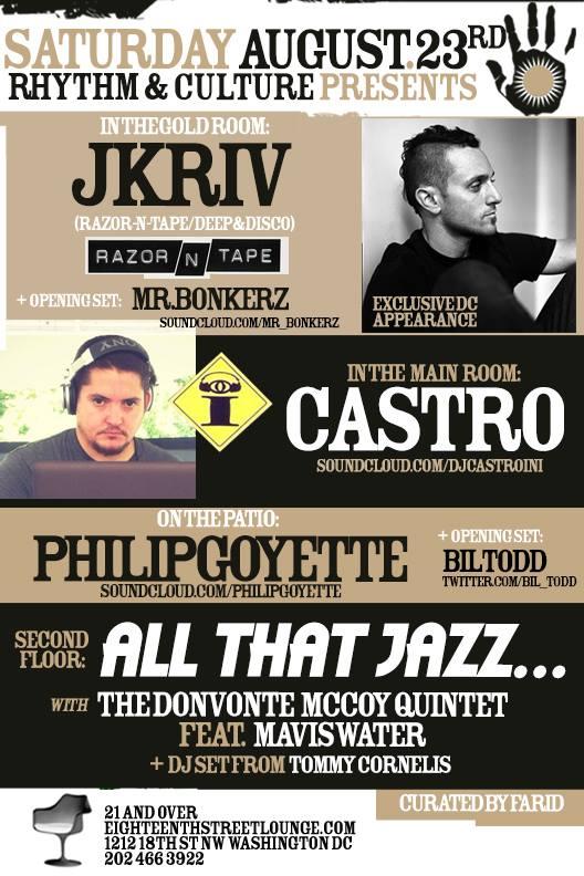 Rhythm & Culture Presents: JKRIV ***Exclusive DC Appearance***