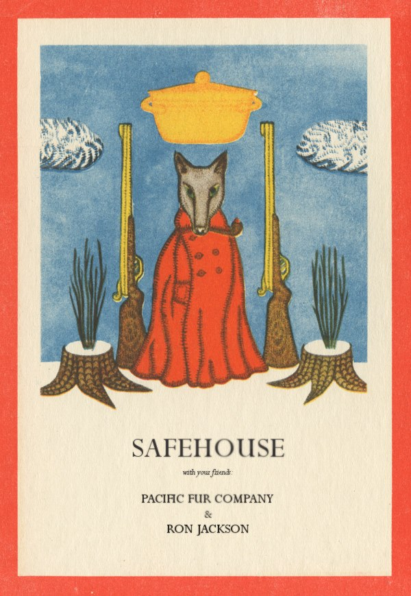 Safehouse with Ron Jackson and Pacific Fur Company
