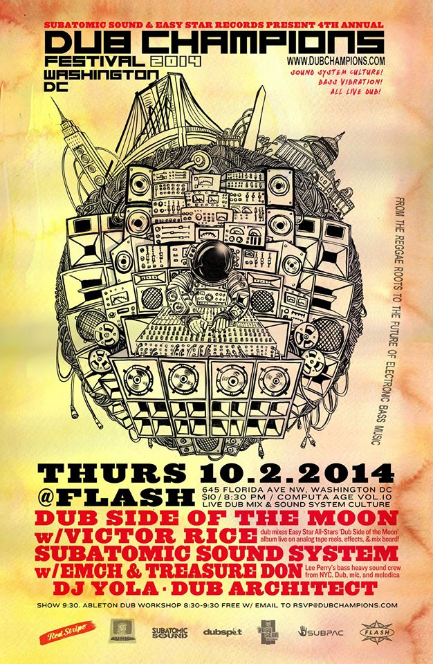 "Dub Champions Festival DC: Victor Rice dubs ""Dub Side of the Moon"" at Computa Age Vol. 10 + Subatomic Sound System & More at Flash"