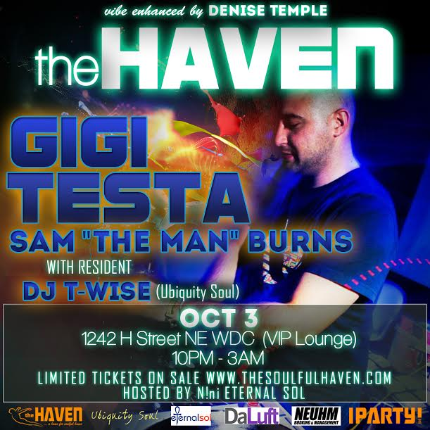 "The HAVEN welcomes Gigi Testa [1st Time in D.C.!] w/Sam ""the Man"" Burns, + Resident DJ T-Wise (Ubiquity Soul)"