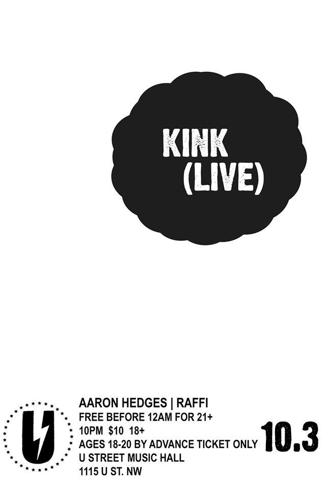KiNK (live) with Aaron Hedges, Raffi at U Street Music Hall