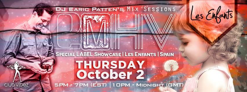 Dj Earic Patten's ElektrikMetroHouseVibes Mix Sessions Label Showcase | Les Enfants | Spain