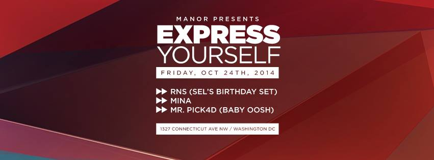 RNS Presents Express Yourself (Sel's B Day Edition) w/Mina and Mr.Pick4d