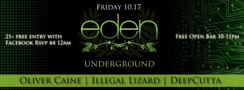 Eden Underground Feat. Oliver Caine, Illegal Lizard, DeepCutta