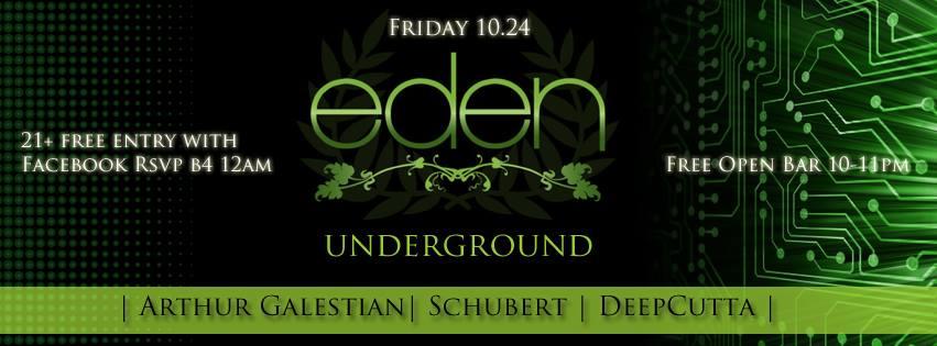 Eden Underground Feat. Arthur Galestian, Schubert & DeepCutta at Eden