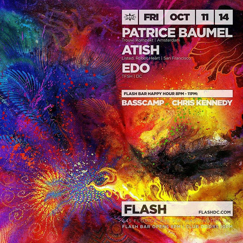 SAT Oct 11 | Patrice Baumel, Atish, Edo, Basscamp at Flash