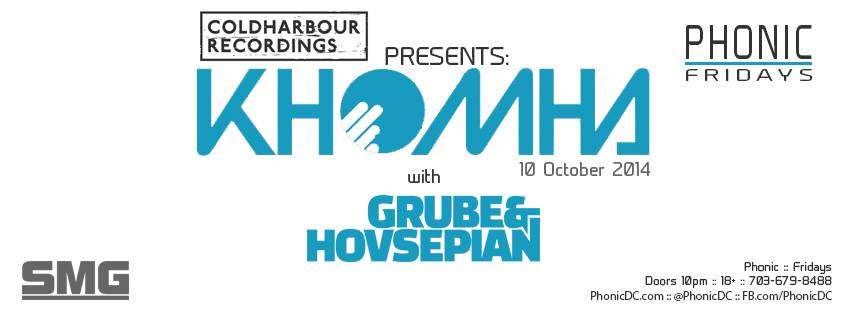 Coldharbour presents KhoMha with Grube & Hovsepian at Phonic