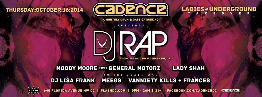 Cadence presents Ladies of the Underground Takeover ft DJ Rap at Flash