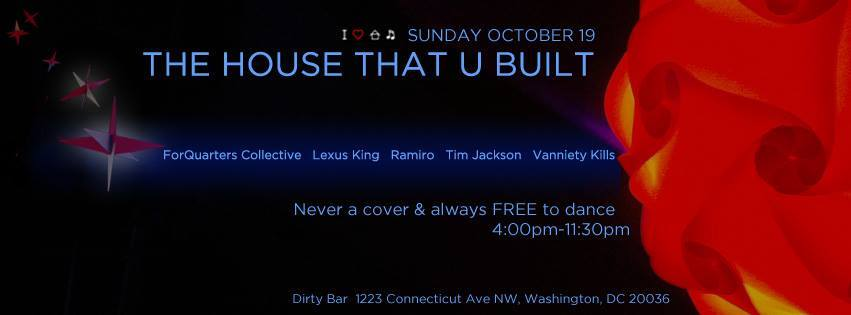 The House That U Built ft ForQuarters Collective, Lexus King, Ramiro, Tim Jackson, Vanniety Kills