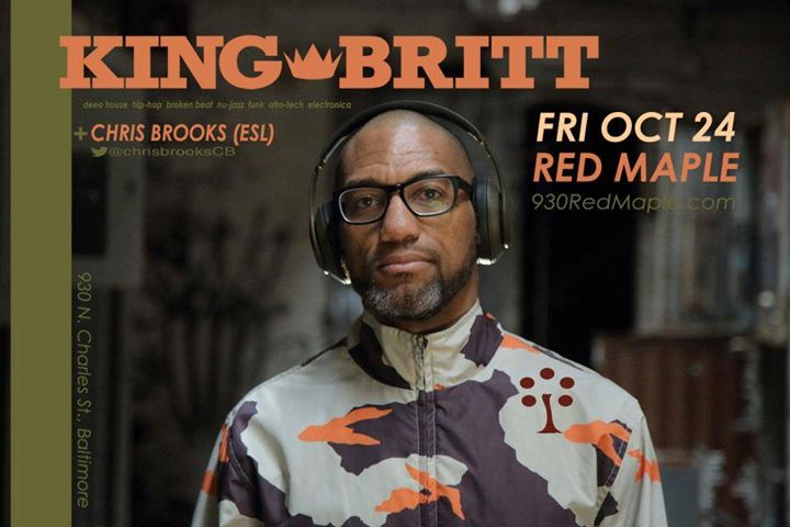 Mixology: Red Maple Fridays Present: King Britt at the Red Maple, Baltimore