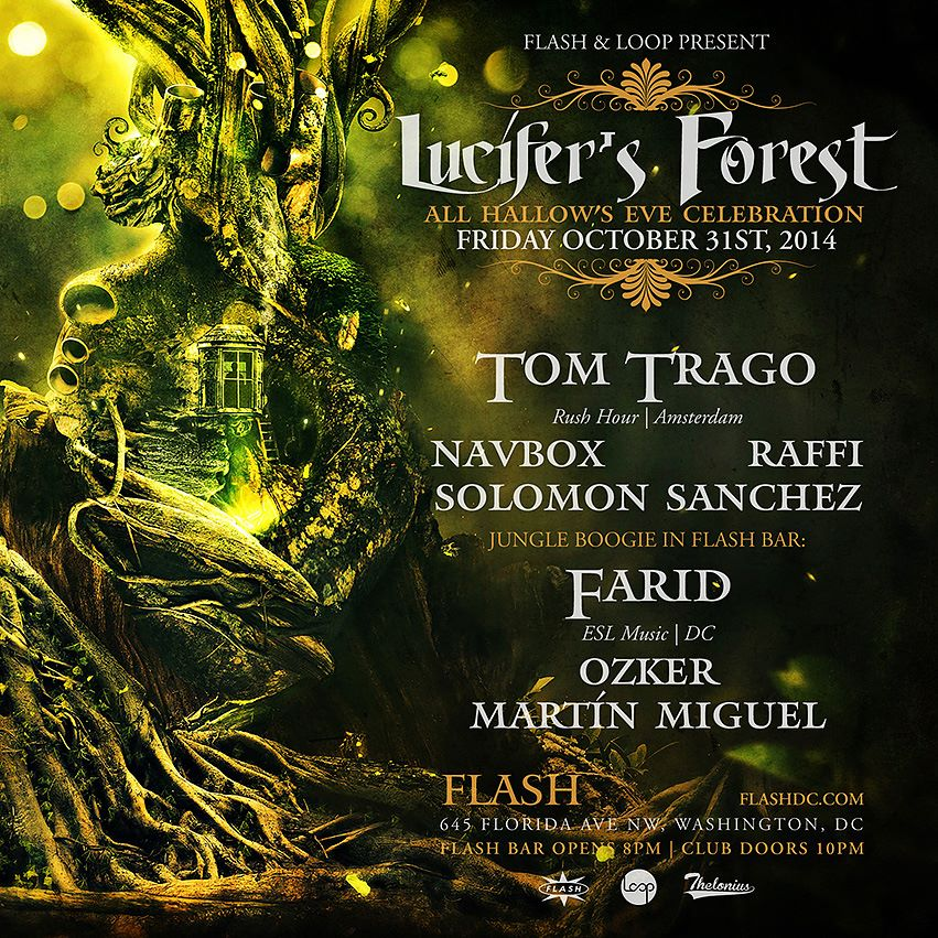 Flash & Loop present Halloween in Lucifer's Forest w/ Tom Trago, Farid, Solomon Sanchez, Raffi, Navbox at Flash