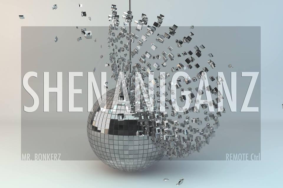 DPC Presents... Shenaniganz! - Mr. Bonkerz & Remote CTRL at BackBar