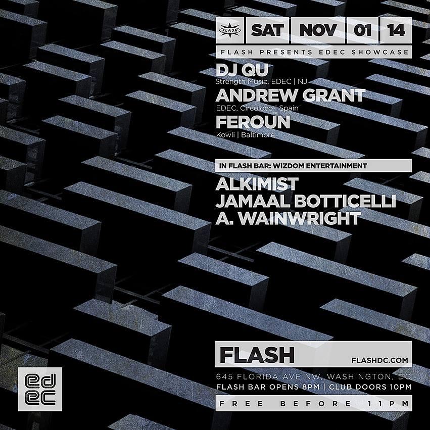 EDEC Showcase with DJ Qu, Andrew Grant (Circoloco), Feroun at Flash