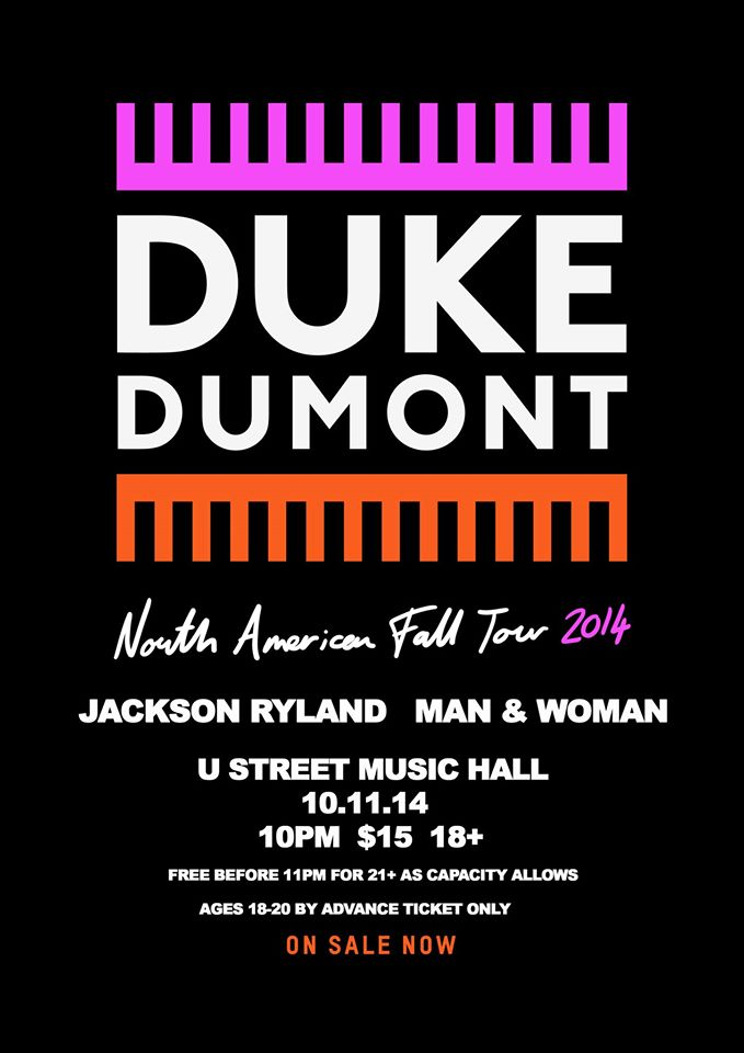 Duke Dumont with Jackson Ryland, Man & Woman