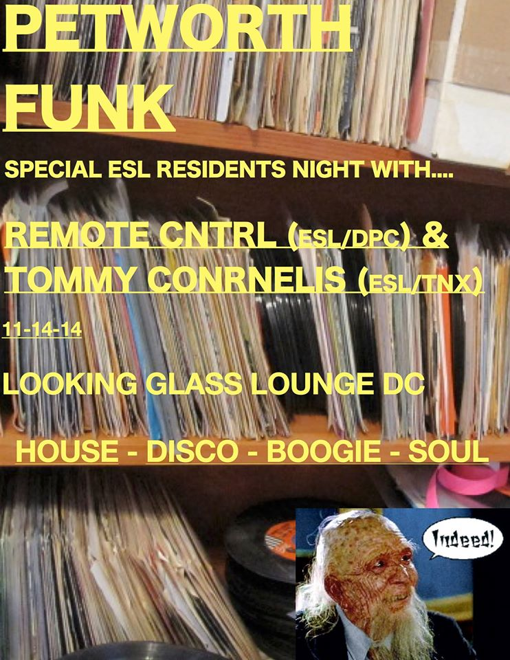 Petworth Funk with Special Guests Tommy Cornelis & Remote Cntrl at The Looking Glass Lounge