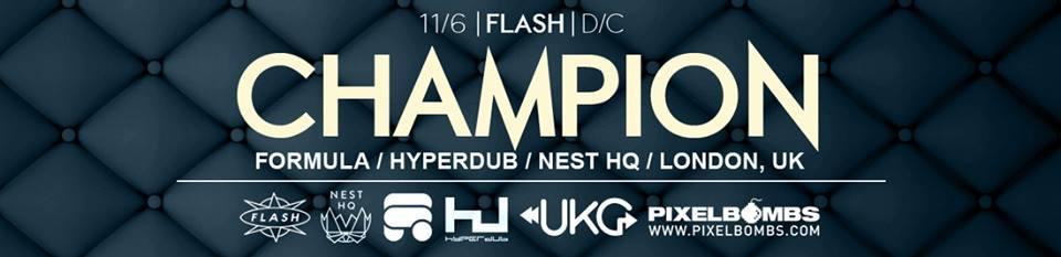 The UKG Social presents: Champion, DJ Nav, Jett Chandon, Tarik Evolve at Flash