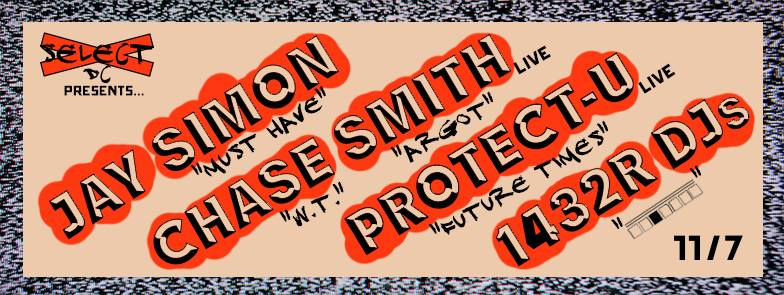Select DC Presents Jay Simon, Chase Smith, Protect-U, 1432 R at Safari Restaurant & Lounge