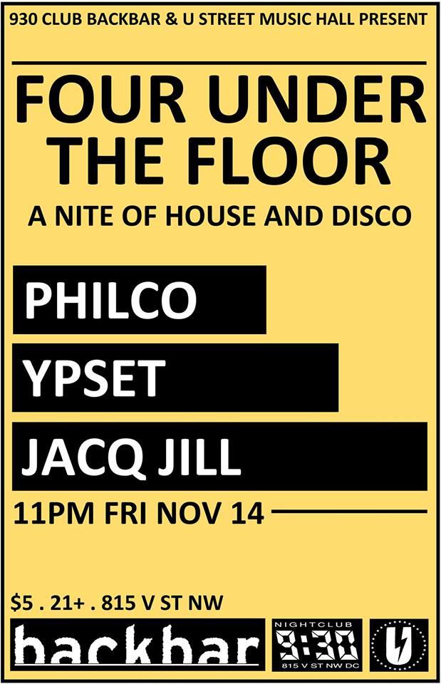 Four Under The Floor with Philco, Ypset & Jacq Jill at Backbar