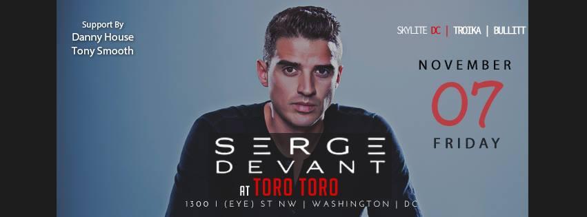 Serge Devant Live for #Verve at Toro Toro DC