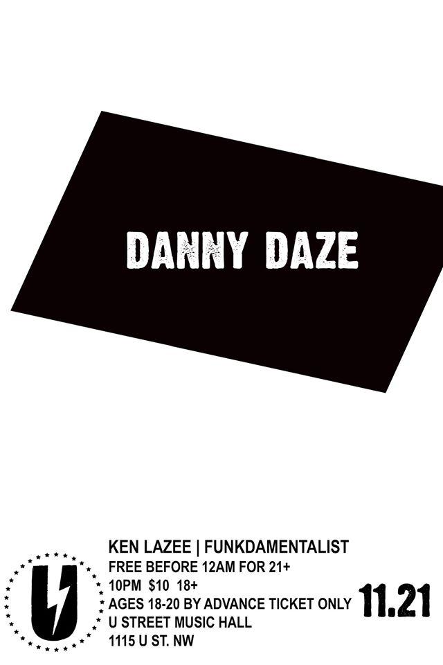 Danny Daze w/ Ken Lazee, Funkdamentalist at U Street Music Hall