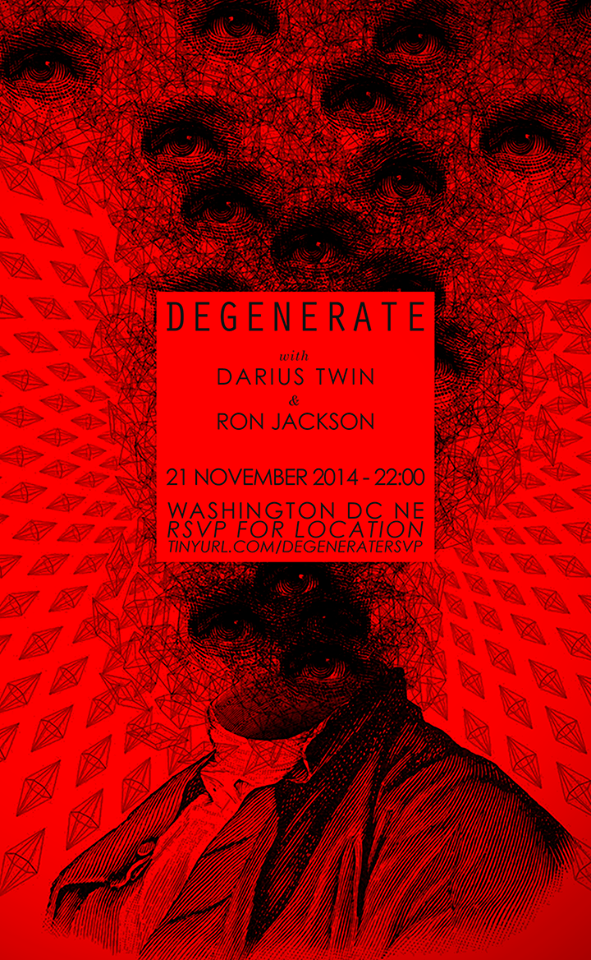 Degenerate with Darius Twin & Ron Jackson at Secret Location