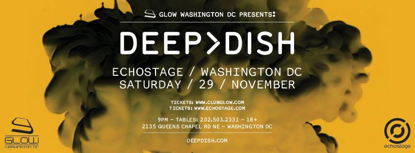 Deep Dish - Washington D.C. @ Echostage