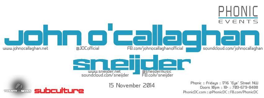 John O'Callaghan & Sneijder at Phonic