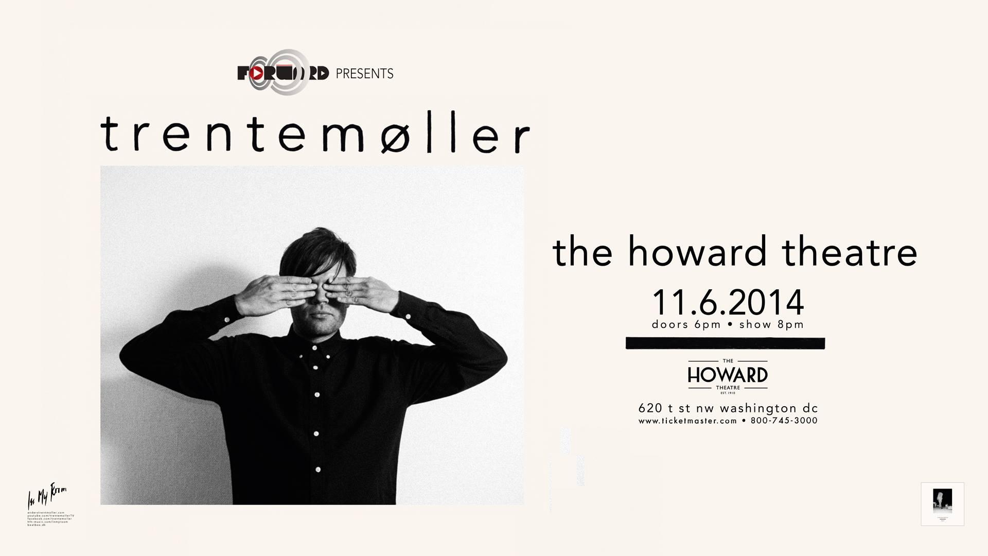 Forward presents Trentemøller at the Howard Theater