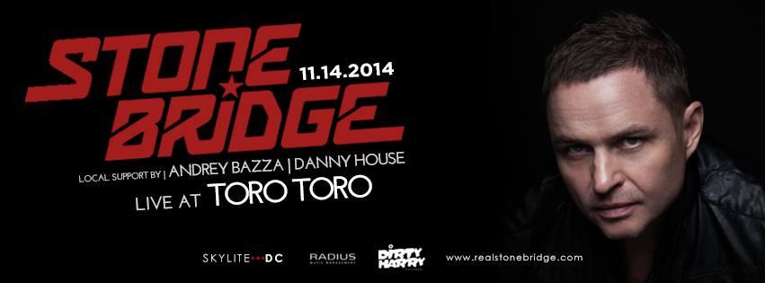 Stonebridge Live #VERVE feat Andrey Bazza + Danny House At Toro Toro DC