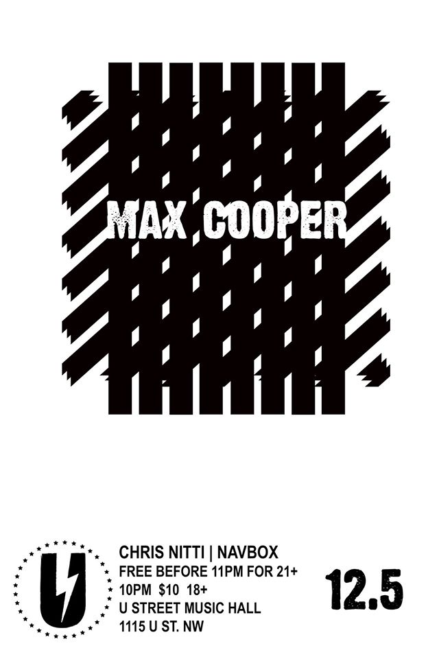 Max Cooper with Chris Nitti & Navbox at U Street Music Hall