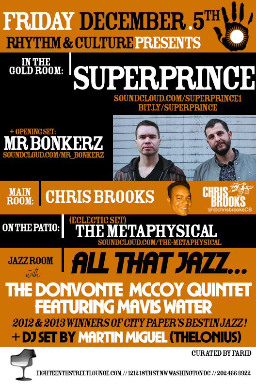 ESL Fridays with Superprince, Mr Bonkerz, Chris Brooks & The Metaphysical at Eighteenth Street Lounge