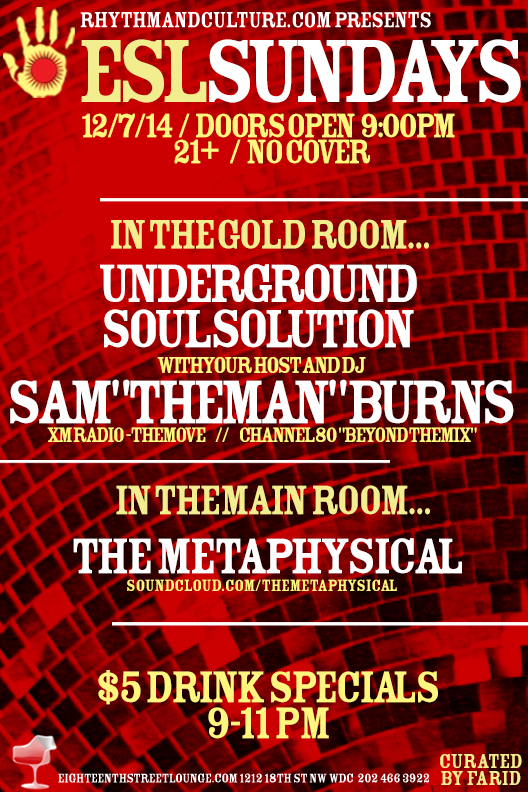 ESL Sundays with Sam Burns' Underground Soul Solution & The Metaphysical
