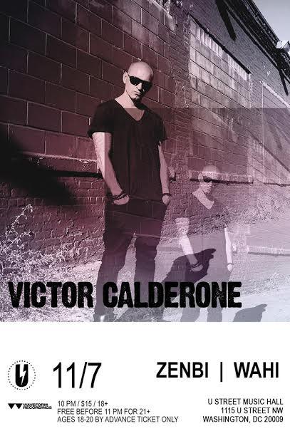 Victor Calderone with Zenbi & Wahi U Street Music Hall