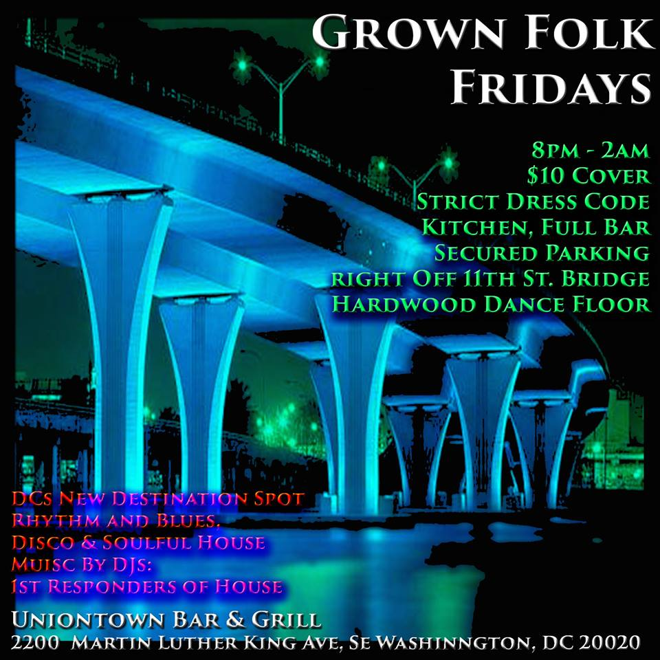 Grown Folk Fridays Over the Bridge at Uniontown Bar & Grill