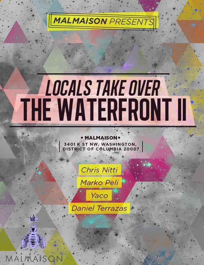 Locals Takeover The Waterfront 2 W/ Chris Nitti, Marko Peli, Yaco And Daniel Terrazas at Malmaison