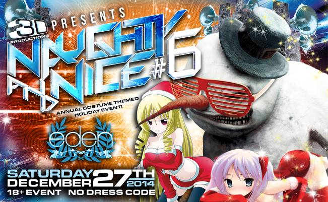 Naughty & Nice #6 w/ DJ Irene & Trace at Eden