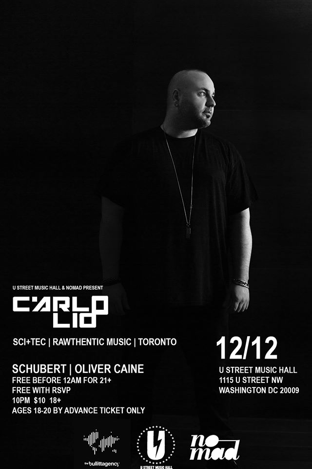 U Street Music Hall & Nomad pres. Carlo Lio with Schubert & Oliver Caine