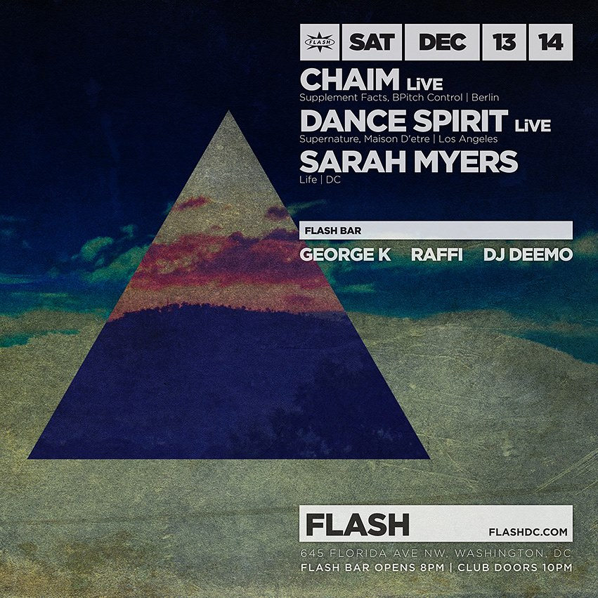 Chaim (LiVE), Dance Spirit (LiVE) & Sarah Myers at Flash