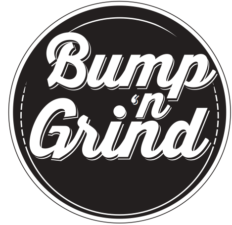 Bump N Grind: Grand Opening Weekend! at Bump'n'Grind