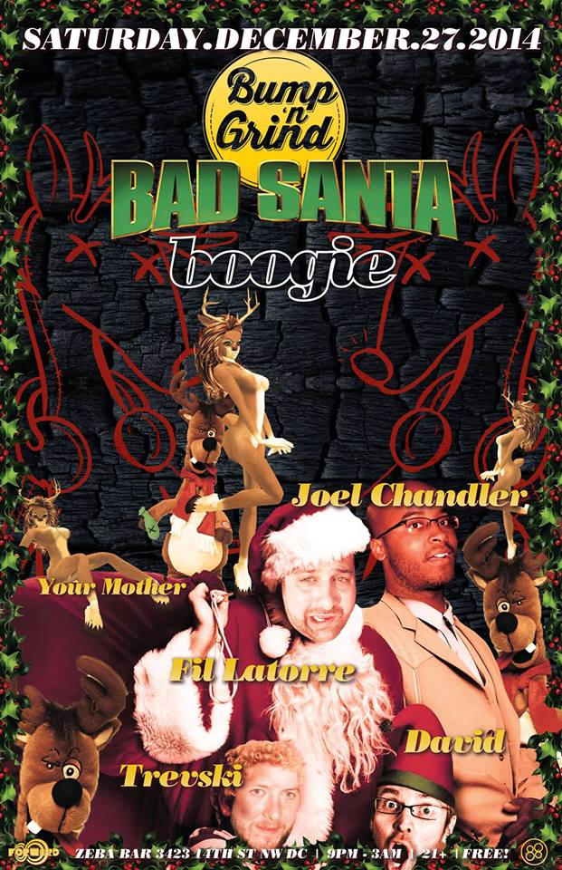 Bump 'n Grind - Bad Santa Boogie w/ Fil Latorre, Joel Chandler, Trevski & David at Zeba Bar