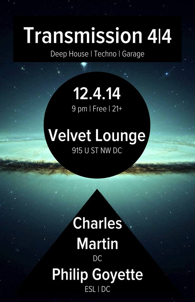 Transmission 4/4 w/ Charles Martin (DC) and Philip Goyette (ESL | DC) at Velvet Lounge