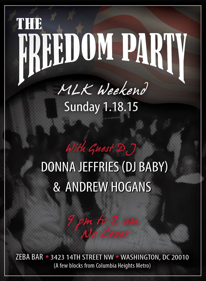 The Freedom Party with DJ Donna Jeffries (DJ Baby) & Andrew Hogans at Zeba Bar