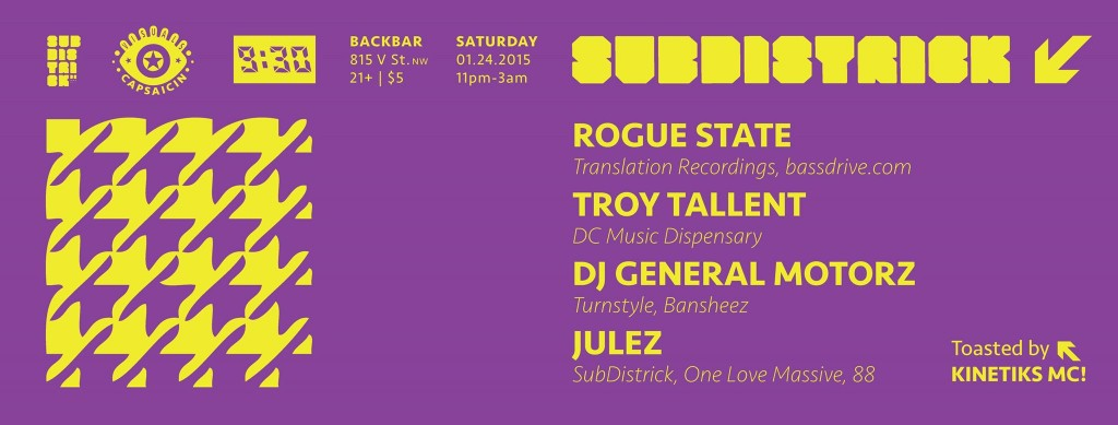 SubDistrick!! with Rogue State, Troy Tallent, DJ General Moterz & Jules at Backbar